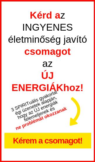 ♥ INGYENES életminőség javító csomag az ÚJ ENERGIÁK idejére♥